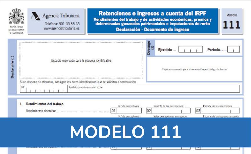 Cómo rellenar el Modelo 111: Retenciones e ingresos a cuentas