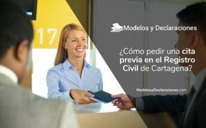 ¿Cómo pedir una cita previa en el Registro Civil de Cartagena España?